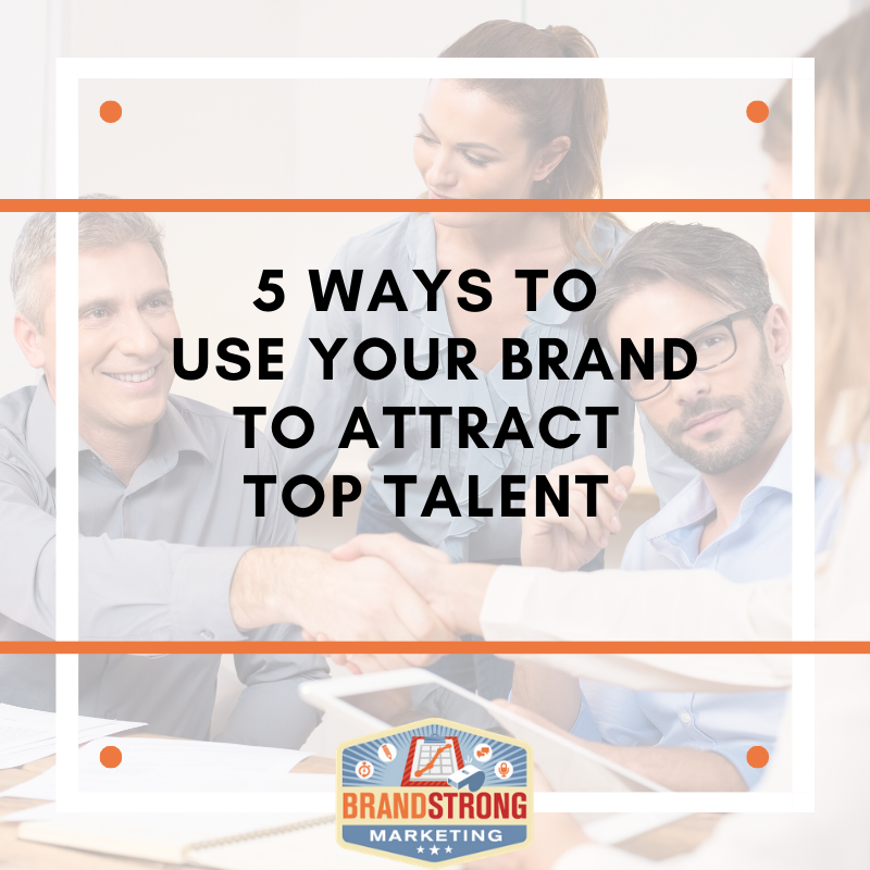 5 Ways to Attract Top Talent