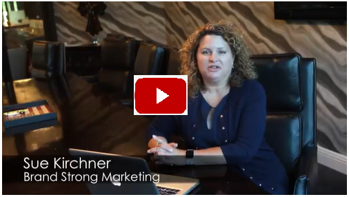 Sue Kircher Brand Strong Video